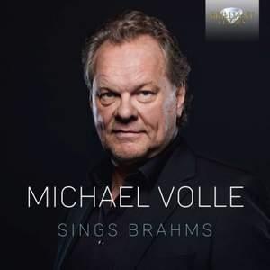 Brahms: Michael Volle Sings Brahms