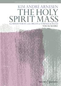Arnesen, K A: The Holy Spirit Mass
