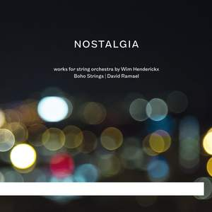 Nostalgia: Works for String Orchestra by Wim Henderickx Product Image
