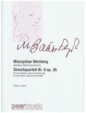Mieczyslaw Weinberg: String Quartet No. 6, Op. 35