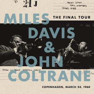 Miles Davis & John Coltrane - The Final Tour: Copenhagen, March 24, 1960 - Vinyl Edition