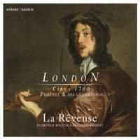London (Circa 1700): Purcell & his Generation