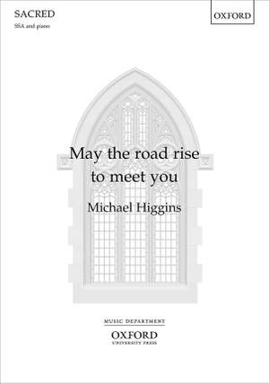 Higgins, Michael: May the road rise to meet you