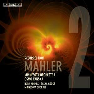 Mahler: Symphony No. 2 in C Minor 'Resurrection'
