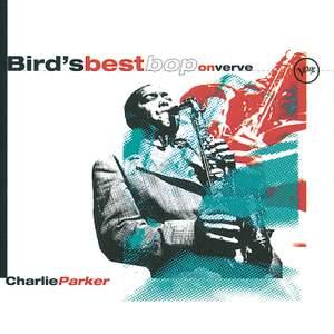 Bird's Best Bop On Verve