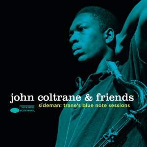 John Coltrane & Friends - Sideman: Trane's Blue Note Sessions