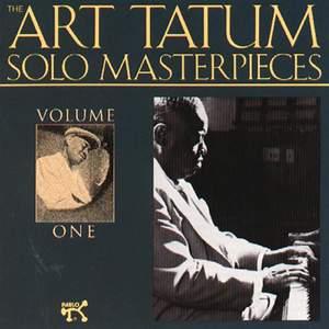 The Art Tatum Solo Masterpieces, Volume 1
