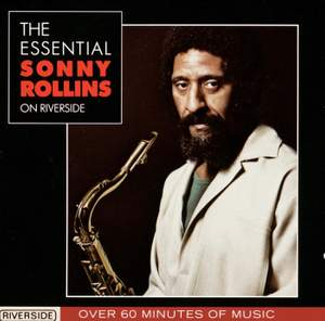 The Essential Sonny Rollins On Riverside