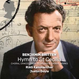 Britten: Hymn To St Cecilia