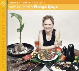 Entertaining Made Simple: Bubbles, Brazil, and Bossa Nova