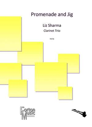 Sharma, Liz: Promenade and Jig