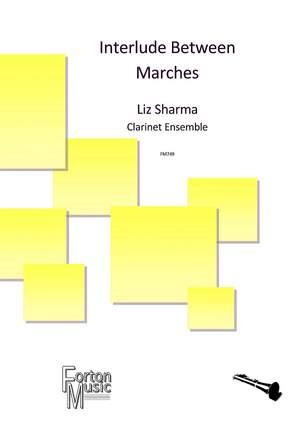 Sharma, Liz: Interlude Between Marches