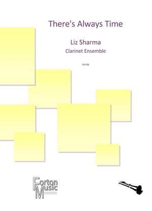 Sharma, Liz: There's Always Time