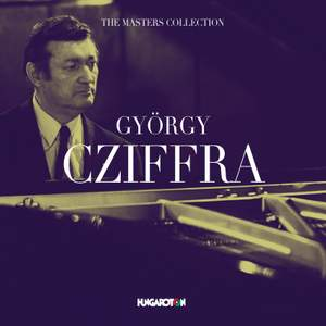 The Masters Collection: György Cziffra