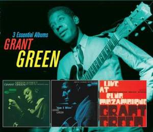 Grant Green - 3 Essential Albums