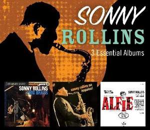 Sonny Rollins - 3 Essential Albums