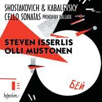 Shostakovich, Kabalevsky & Prokofiev: Cello Sonatas