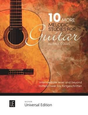 Coles Paul: 10 More Melodic Studies