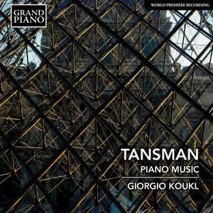 Tansman: Piano Music