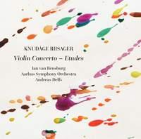 Knudåge Riisager: Violin Concerto – Etudes