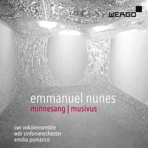 Emmanuel Nunes: Minnesang; Musivus Product Image