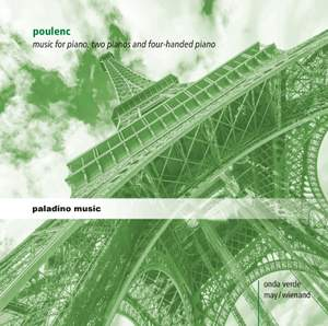Poulenc: Music for Piano, Two Pianos and Four-Handed Piano