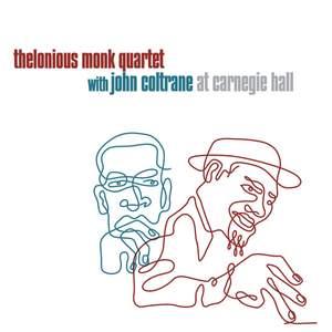 John Coltrane Thelonious Monk Quartet - At Carnegie Hall - Vinyl Edition