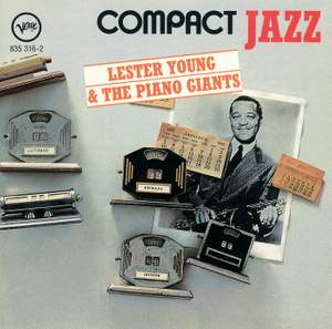 Compact Jazz: Lester Young & The Piano Giants
