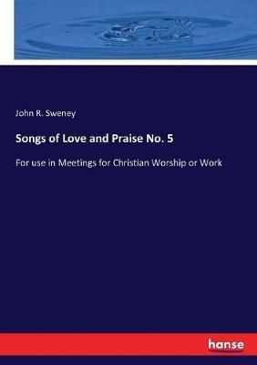 Songs of Love and Praise No. 5
