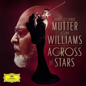 John Williams and Anne-Sophie Mutter - Across The Stars - Vinyl Edition Product Image