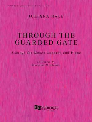Juliana Hall: Through The Guarded Gate