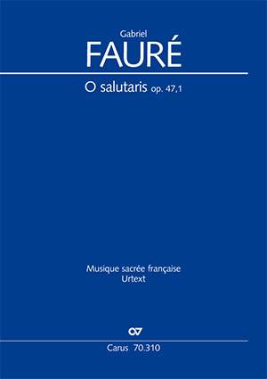 Fauré: O salutaris op. 47, 1 (B major)