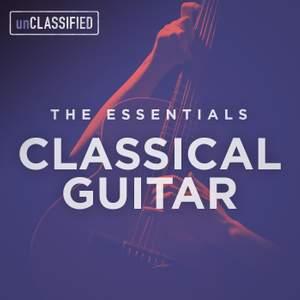 The Essentials: Classical Guitar, Vol. 1
