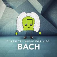 Classical Music for Kids: Bach