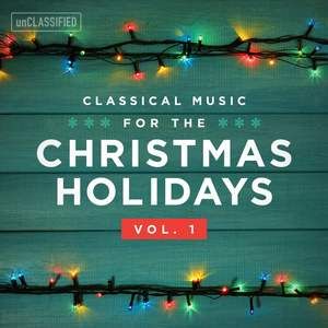 Classical Music for the Christmas Holiday, Vol. 1