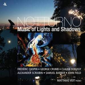 Notturno: Music of Light and Shadows