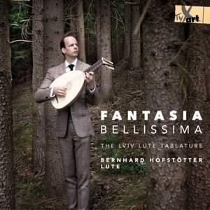 Fantasia Bellissima - The Lviv Lute Tablature