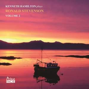 Kenneth Hamilton plays Ronald Stevenson Vol. 2