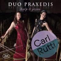 Harp & Piano - Works by Carl Rütti