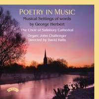 Poetry in Music: Musical Settings of Words by George Herbert