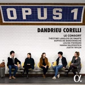 Opus 1: Dandrieu, Corelli