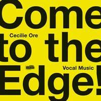 Come to the Edge!