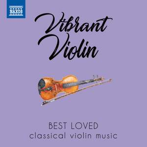Vibrant Violin: Best loved classical violin music Product Image