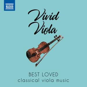 Vivid Viola: Best loved classical viola music