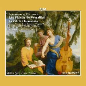 MA Charpentier: Les Plaisirs de Versailles & Les Arts Florissants