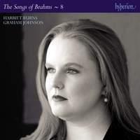 Brahms: The Complete Songs, Vol. 8 - Harriet Burns
