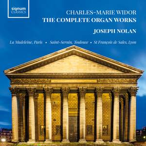 Widor: The Complete Organ Works