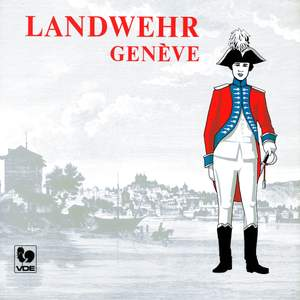 Landwehr, Marches et Harmonie Militaire Suisse
