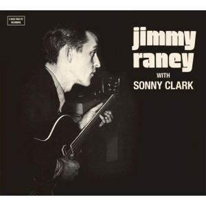 Jimmy Raney with Sonny Clark - The Complete LP + 9 Bonus Tracks