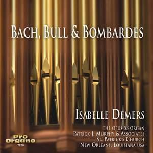 Bach, Bull & Bombardes